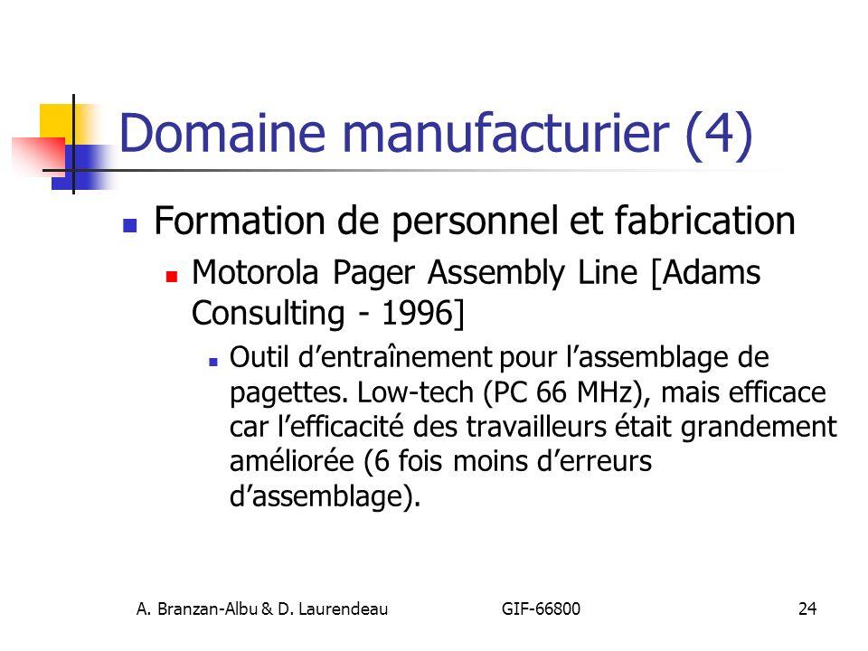 A. Branzan-Albu & D. Laurendeau GIF-66800 24 Domaine manufacturier (4) Formation de personnel et fabrication Motorola Pager Assembly Line [Adams Consu