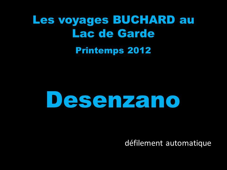 Les voyages BUCHARD au Lac de Garde Printemps 2012 Desenzano défilement automatique