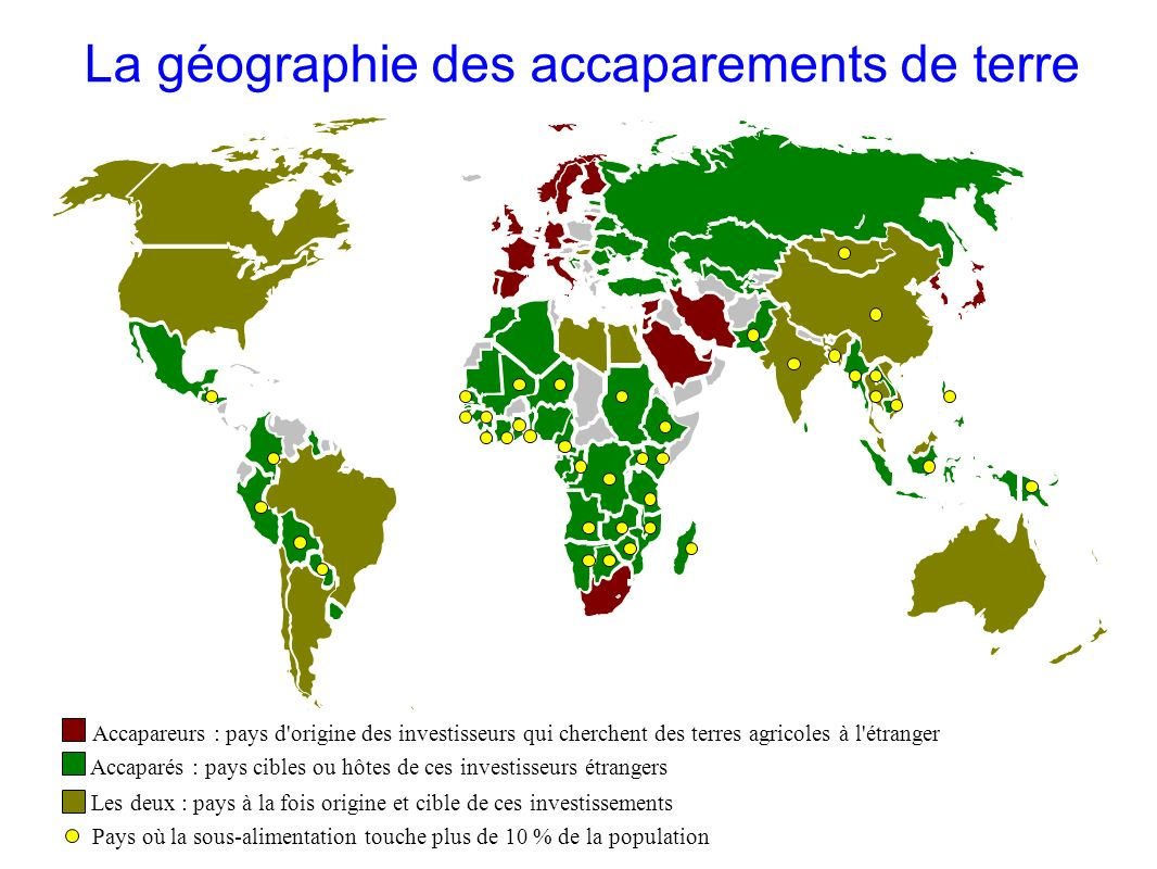 Accapareurs : pays d'origine des investisseurs qui cherchent des terres agricoles à l'étranger Accaparés : pays cibles ou hôtes de ces investisseurs é
