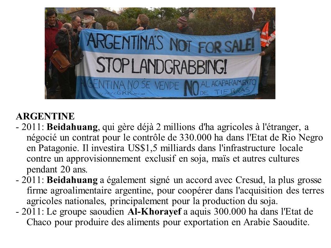 GRAIN 10/2011 ARGENTINE - 2011: Beidahuang, qui gère déjà 2 millions d'ha agricoles à l'étranger, a négocié un contrat pour le contrôle de 330.000 ha