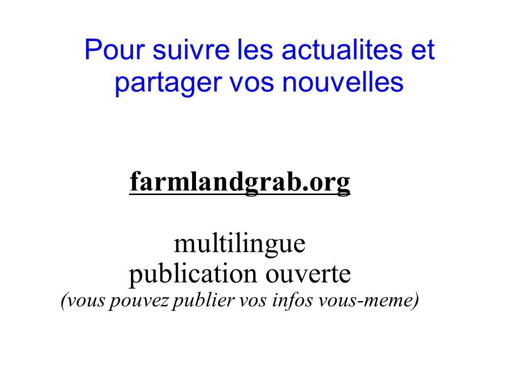 GRAIN 10/2011 Pour suivre les actualites et partager vos nouvelles farmlandgrab.org multilingue publication ouverte (vous pouvez publier vos infos vou