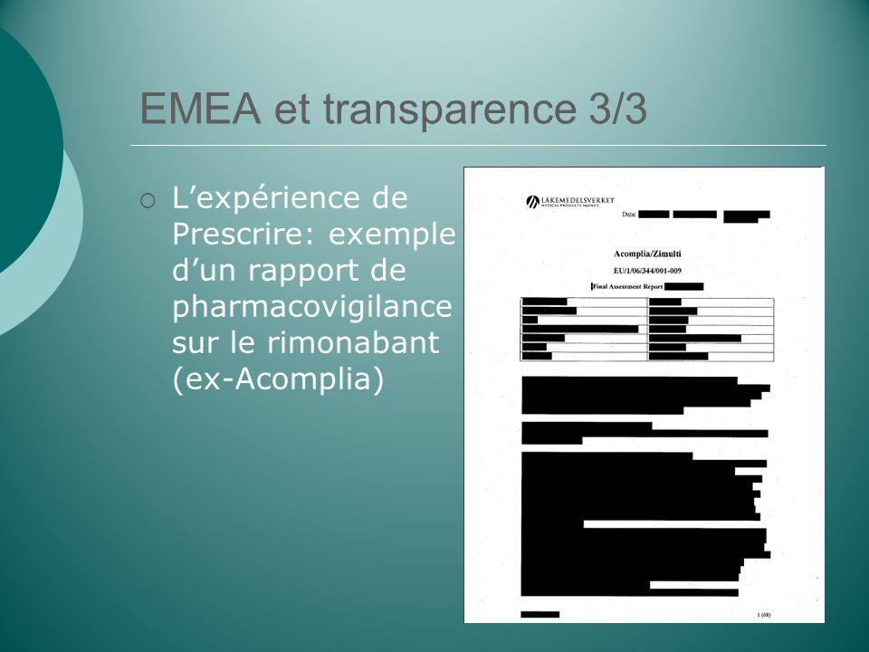 EMEA et transparence 3/3 Lexpérience de Prescrire: exemple dun rapport de pharmacovigilance sur le rimonabant (ex-Acomplia)
