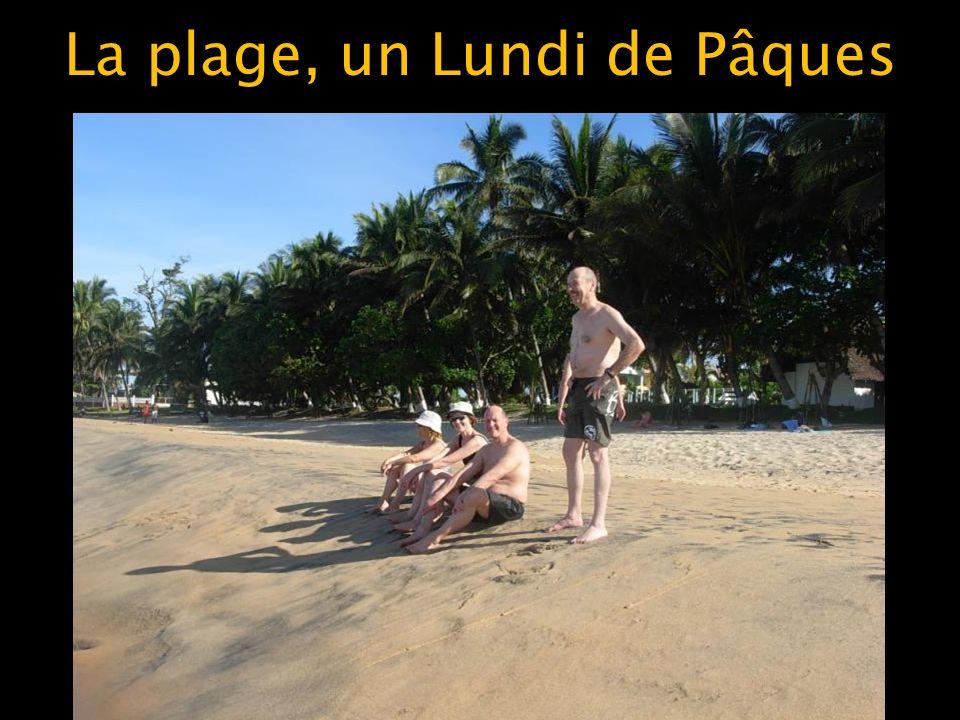La plage, un Lundi de Pâques