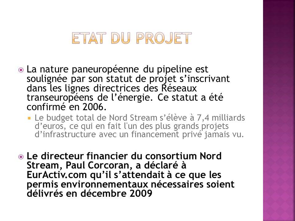 La nature paneuropéenne du pipeline est soulignée par son statut de projet sinscrivant dans les lignes directrices des Réseaux transeuropéens de léner