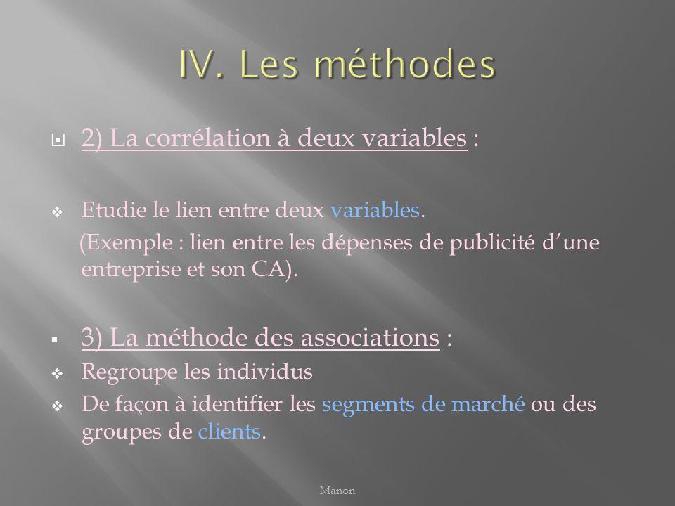 2) La corrélation à deux variables : Etudie le lien entre deux variables. (Exemple : lien entre les dépenses de publicité dune entreprise et son CA).