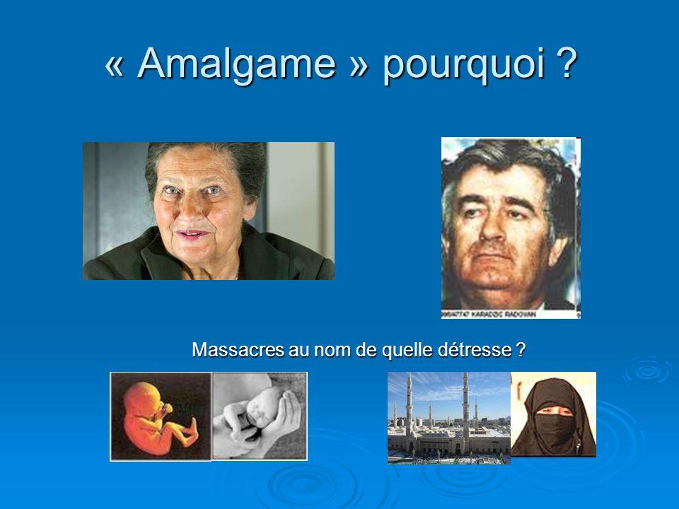 « Amalgame » pourquoi Massacres au nom de quelle détresse