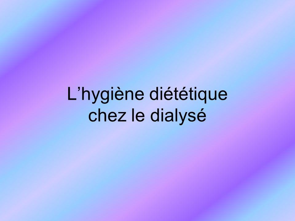 Lhygiène diététique chez le dialysé