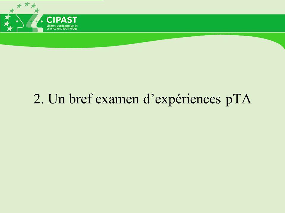 2. Un bref examen dexpériences pTA