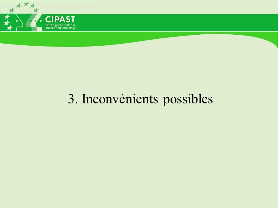 3. Inconvénients possibles