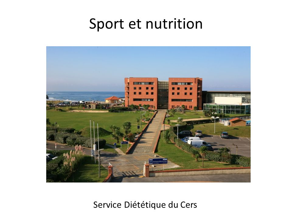 Sport et nutrition Service Diététique du Cers