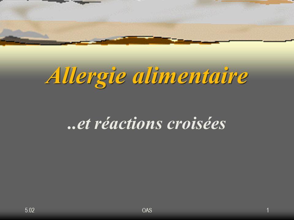 5.02OAS1 Allergie alimentaire..et réactions croisées