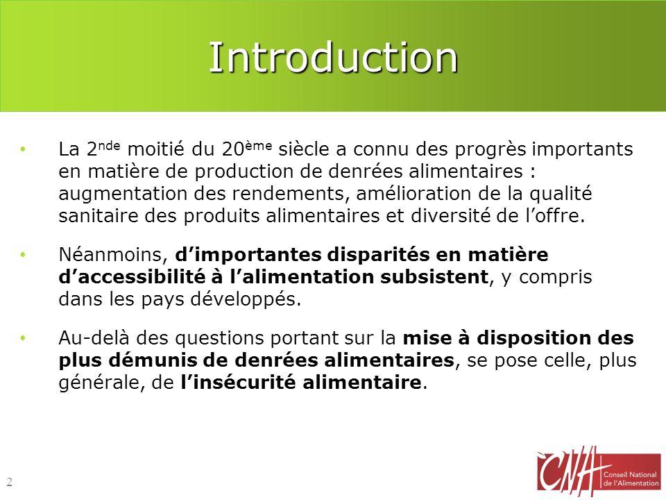 Introduction La 2 nde moitié du 20 ème siècle a connu des progrès importants en matière de production de denrées alimentaires : augmentation des rende