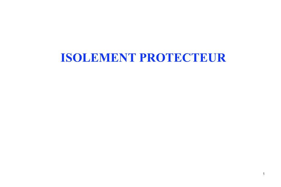 1 ISOLEMENT PROTECTEUR