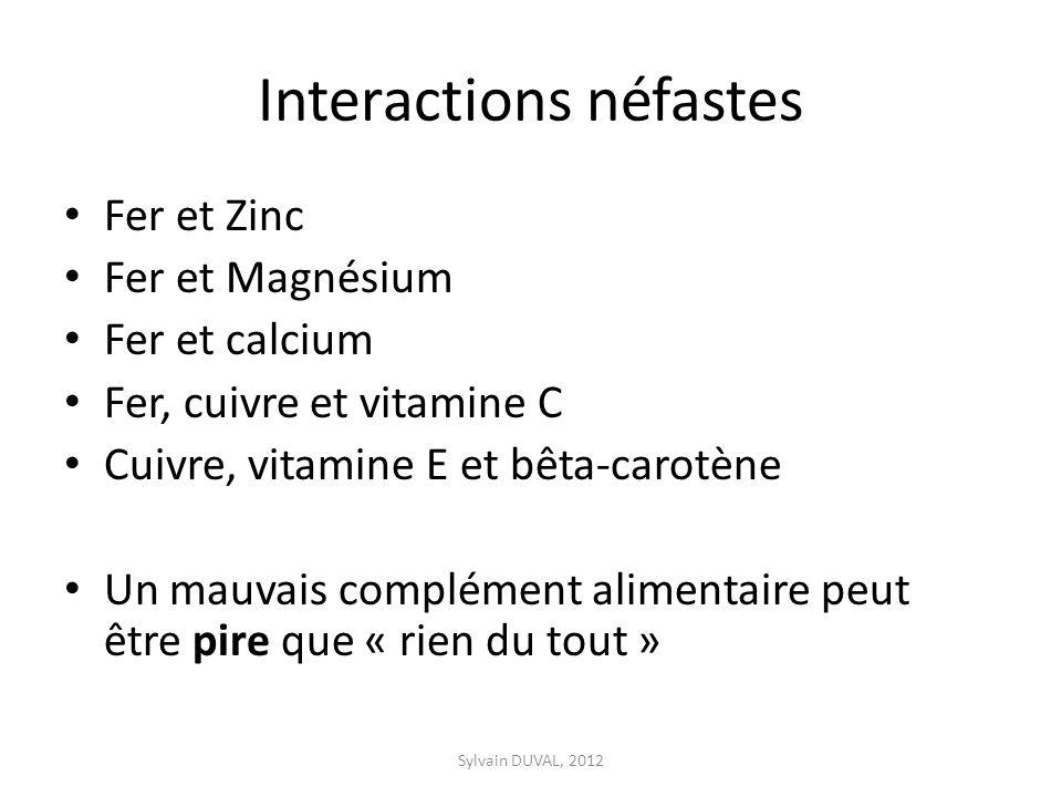 Interactions néfastes Fer et Zinc Fer et Magnésium Fer et calcium Fer, cuivre et vitamine C Cuivre, vitamine E et bêta-carotène Un mauvais complément