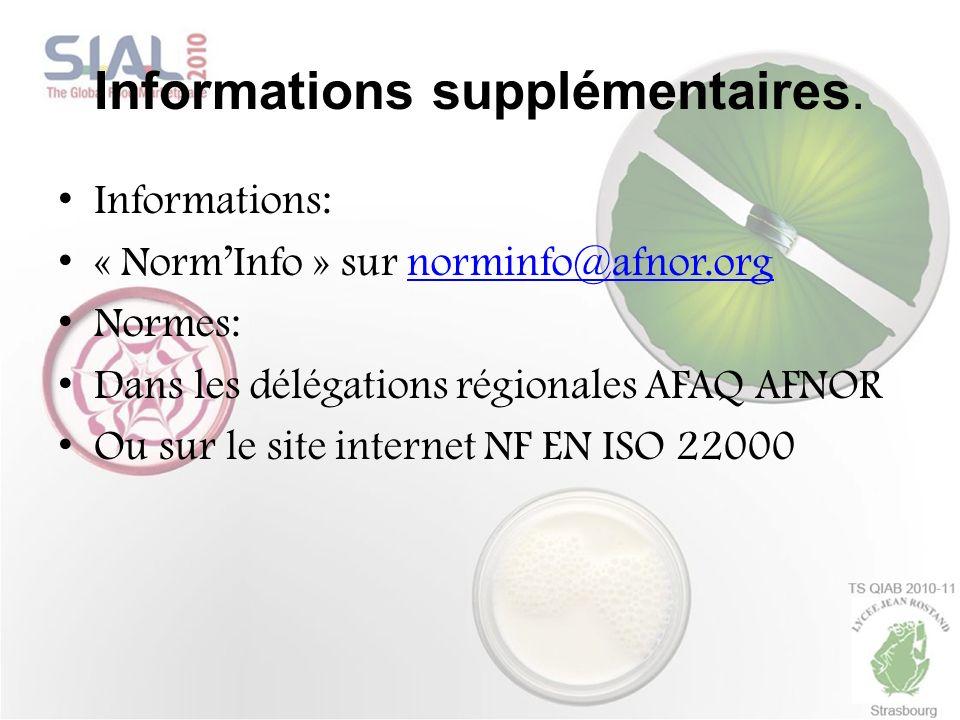 Informations supplémentaires. Informations: « NormInfo » sur norminfo@afnor.orgnorminfo@afnor.org Normes: Dans les délégations régionales AFAQ AFNOR O