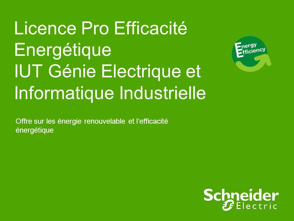 Licence Pro Efficacité Energétique IUT Génie Electrique et Informatique Industrielle Offre sur les énergie renouvelable et lefficacité énergétique