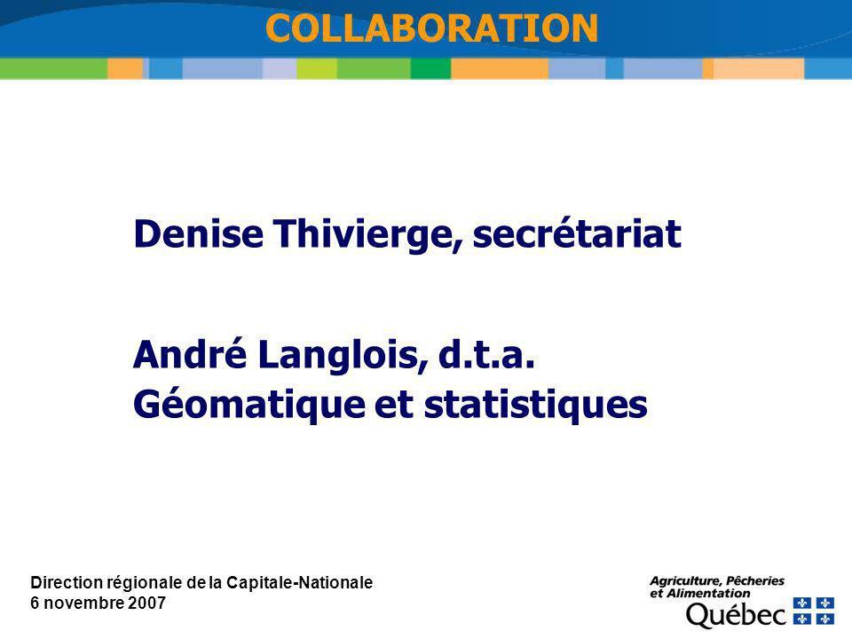 Denise Thivierge, secrétariat André Langlois, d.t.a.