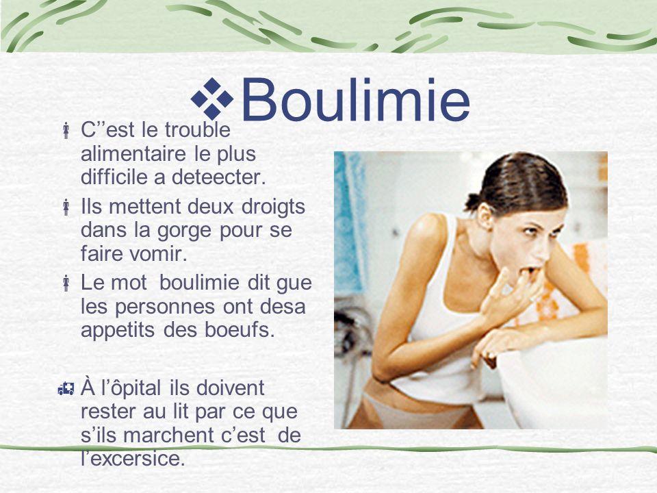 Boulimie Cest le trouble alimentaire le plus difficile a deteecter.