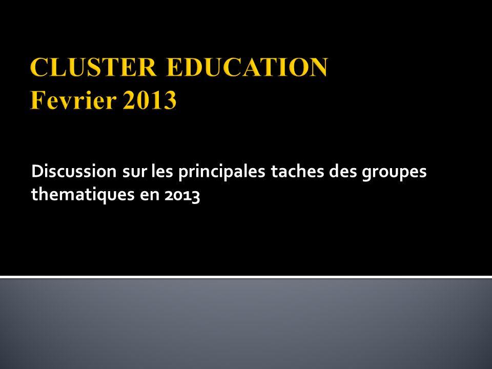 Discussion sur les principales taches des groupes thematiques en 2013