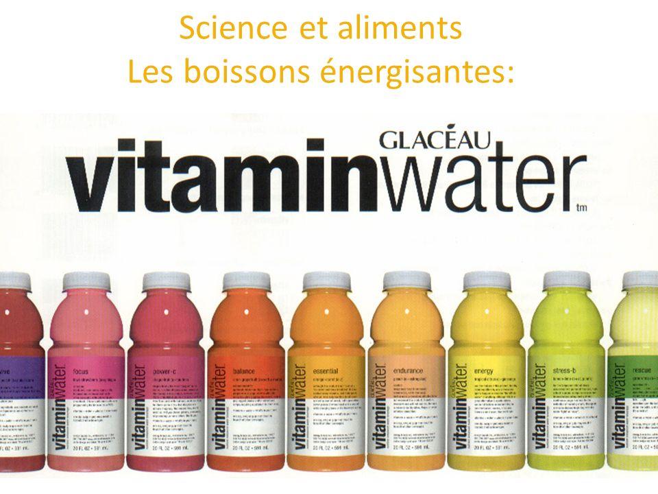 Science et aliments Les boissons énergisantes: