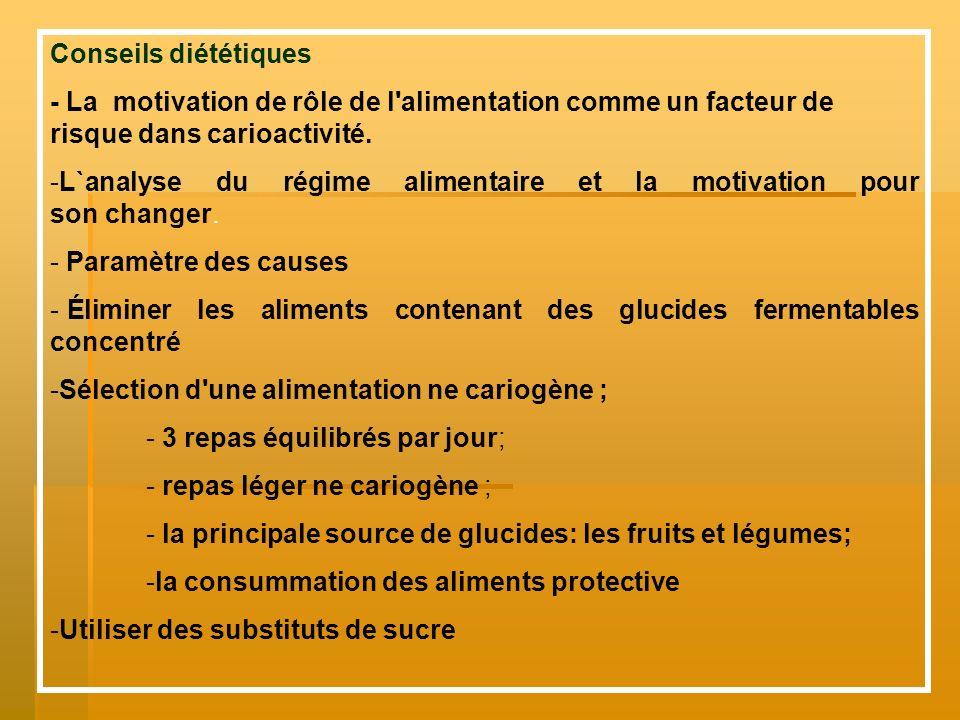 Conseils diététiques - La motivation de rôle de l'alimentation comme un facteur de risque dans carioactivité. -L`analyse du régime alimentaire et la m
