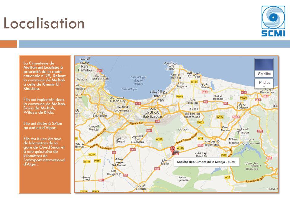 Localisation La Cimenterie de Meftah est localisée à proximité de la route nationale n°29, Reliant la commune de Meftah à celle de Khemis-El- Khechna.
