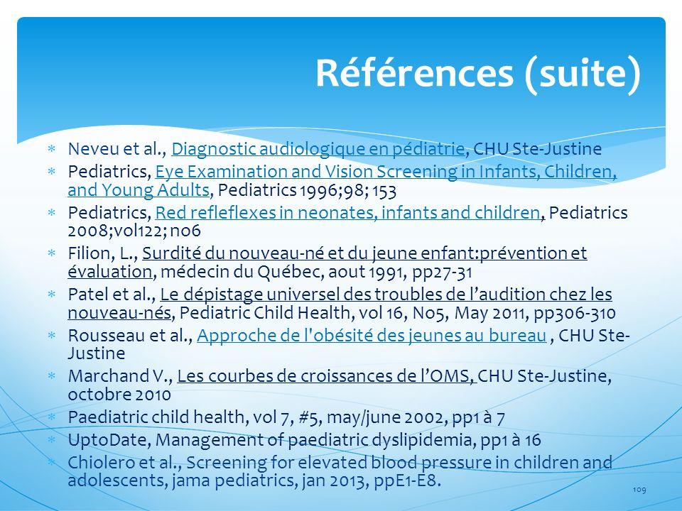 Neveu et al., Diagnostic audiologique en pédiatrie, CHU Ste-JustineDiagnostic audiologique en pédiatrie Pediatrics, Eye Examination and Vision Screeni