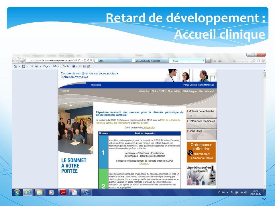 Retard de développement : Accueil clinique 20