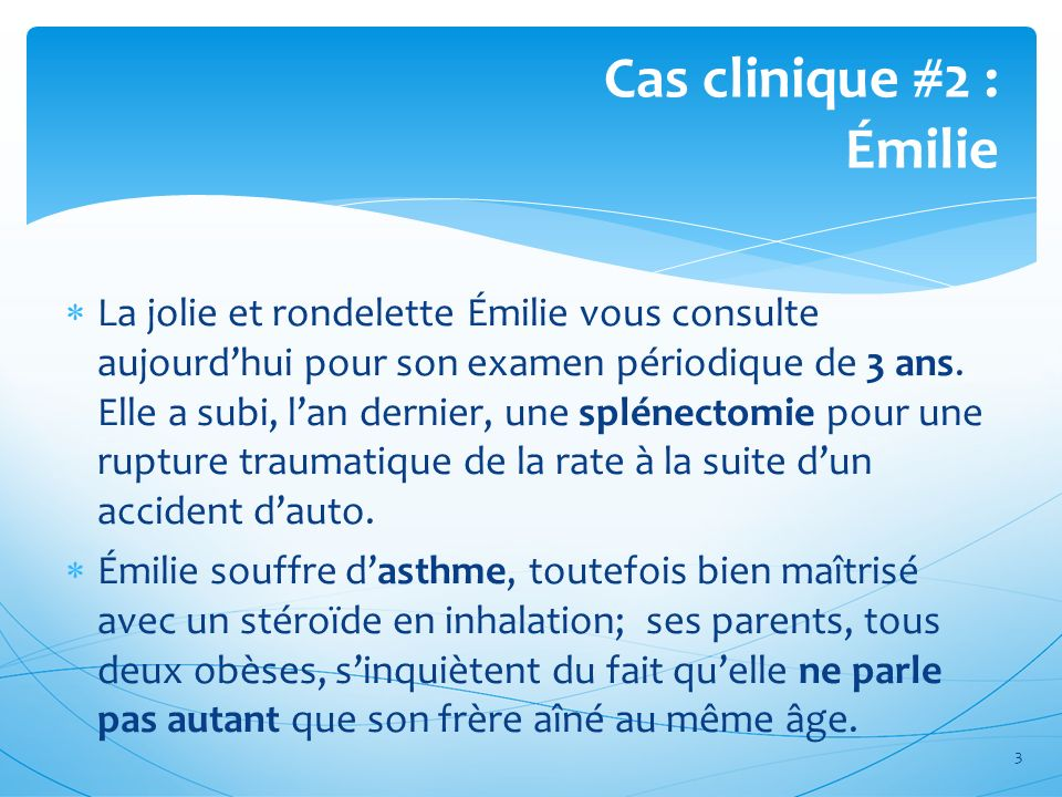 Quels conseils préventifs et anticipatoires donnerez-vous à tout parent dun enfant âgé de 3 ans.