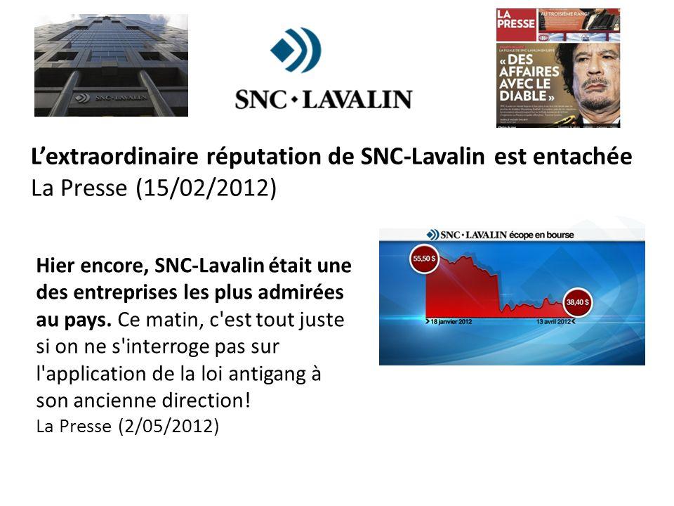 Hier encore, SNC-Lavalin était une des entreprises les plus admirées au pays.