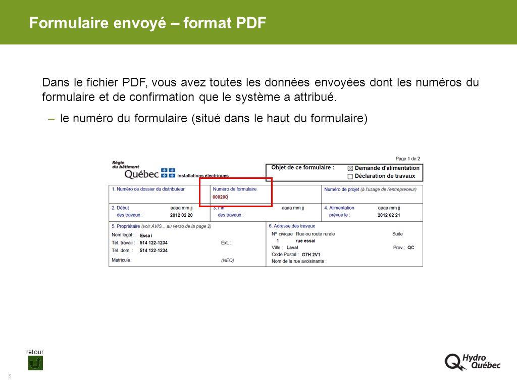 8 Dans le fichier PDF, vous avez toutes les données envoyées dont les numéros du formulaire et de confirmation que le système a attribué. –le numéro d