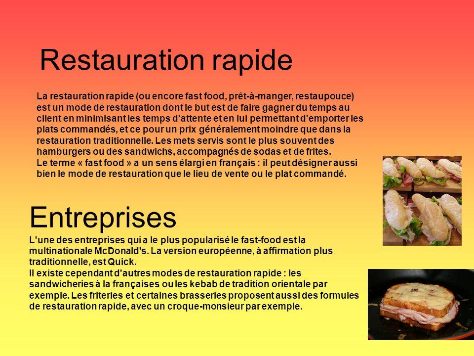 Restauration rapide La restauration rapide (ou encore fast food, prêt-à-manger, restaupouce) est un mode de restauration dont le but est de faire gagner du temps au client en minimisant les temps d attente et en lui permettant d emporter les plats commandés, et ce pour un prix généralement moindre que dans la restauration traditionnelle.