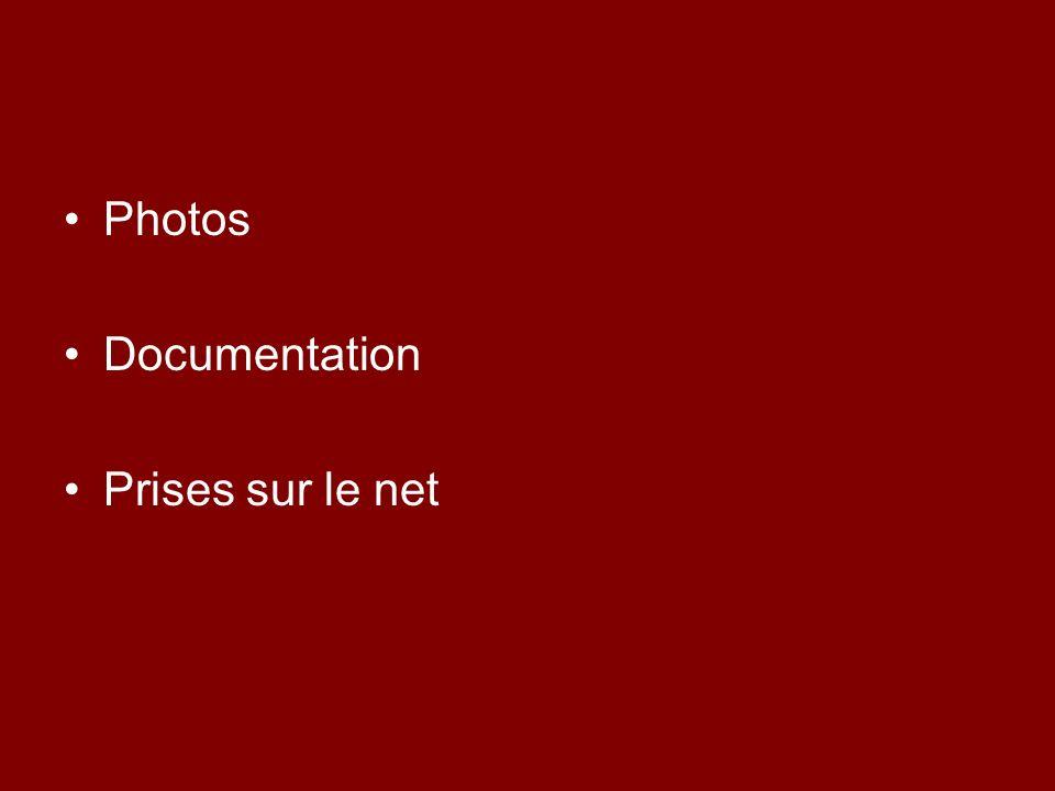 Photos Documentation Prises sur le net