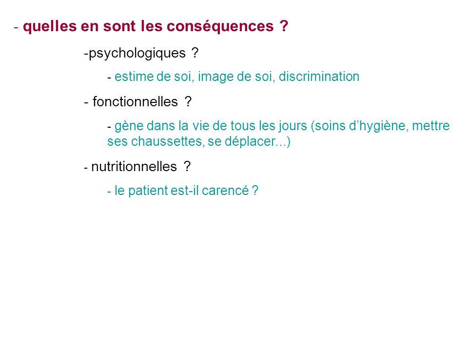 - quelles en sont les conséquences .-psychologiques .