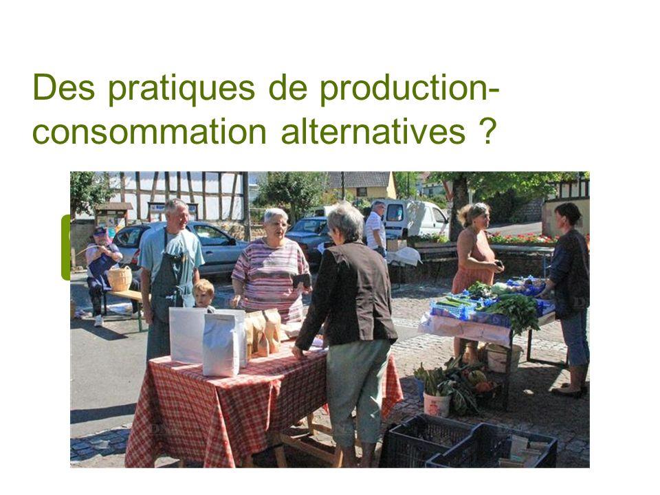 Des pratiques de production- consommation alternatives ?