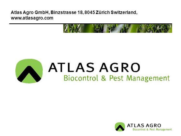 Atlas Agro GmbH, Binzstrasse 18, 8045 Zürich Switzerland, www.atlasagro.com
