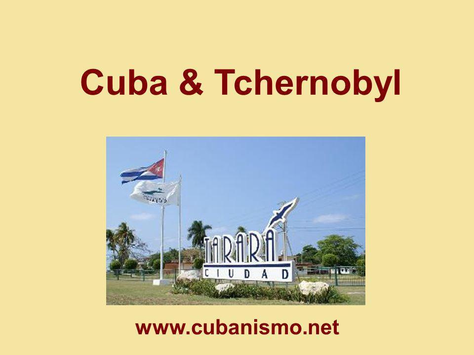 Cuba & Tchernobyl www.cubanismo.net
