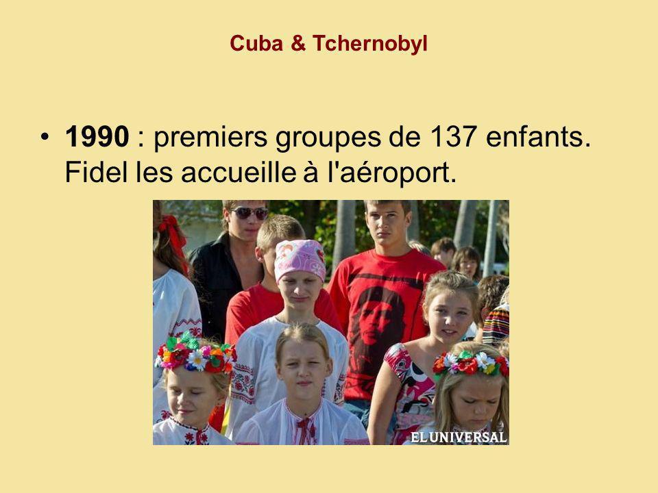 Cuba & Tchernobyl Chaque année, entre 700 et 800 enfants sont soignés à Tarara, à 20 km de La Havane, malgré Période Spéciale.