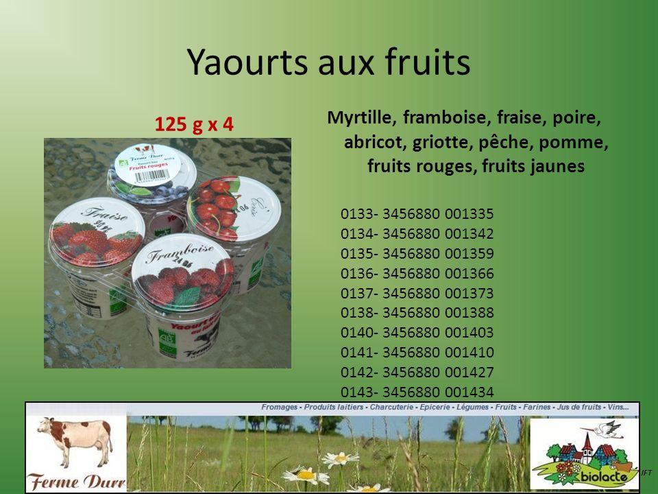 Yaourts aux fruits Myrtille, framboise, fraise, poire, abricot, griotte, pêche, pomme, fruits rouges, fruits jaunes JFT 0133- 3456880 001335 0134- 345