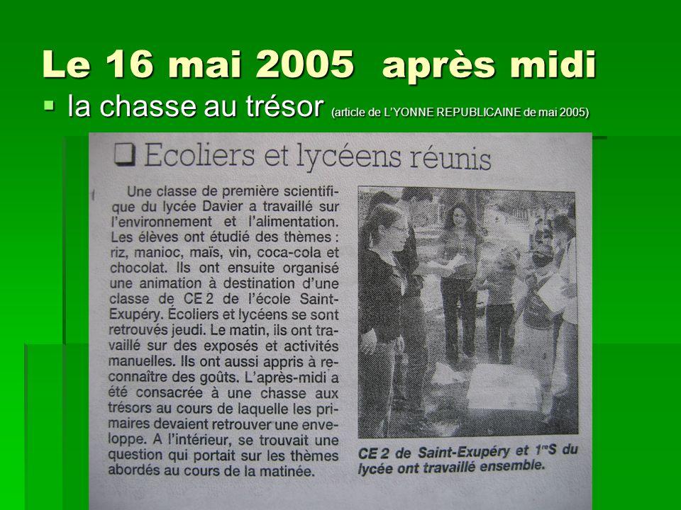 Le 16 mai 2005 après midi la chasse au trésor (article de LYONNE REPUBLICAINE de mai 2005) la chasse au trésor (article de LYONNE REPUBLICAINE de mai