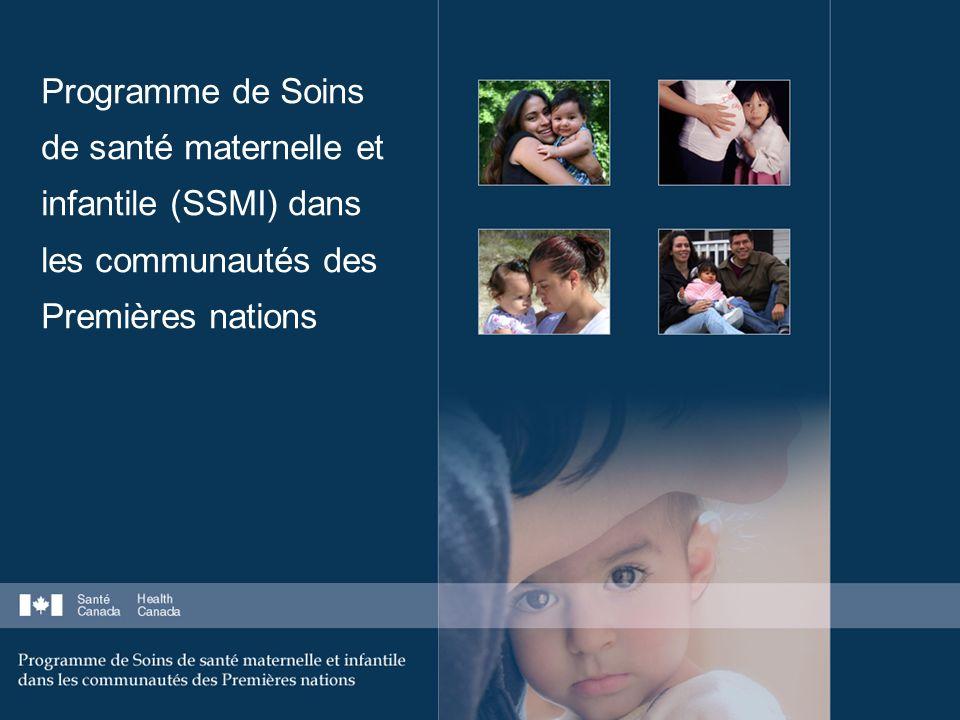 Programme de Soins de santé maternelle et infantile (SSMI) dans les communautés des Premières nations