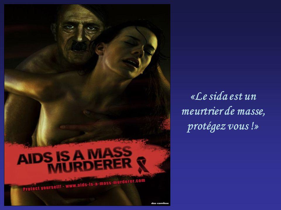 «Le sida est un meurtrier de masse, protégez vous !»