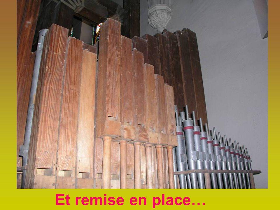 Débosselage des 400 tuyaux ( en zinc, en alliage étain-plomb ) vérification des tuyaux en bois