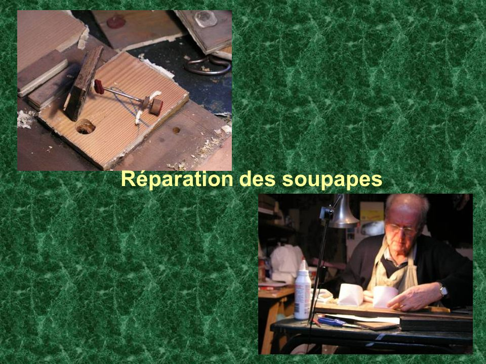 Réparation des soupapes