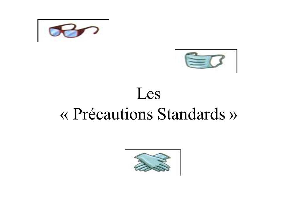 Les « Précautions Standards »