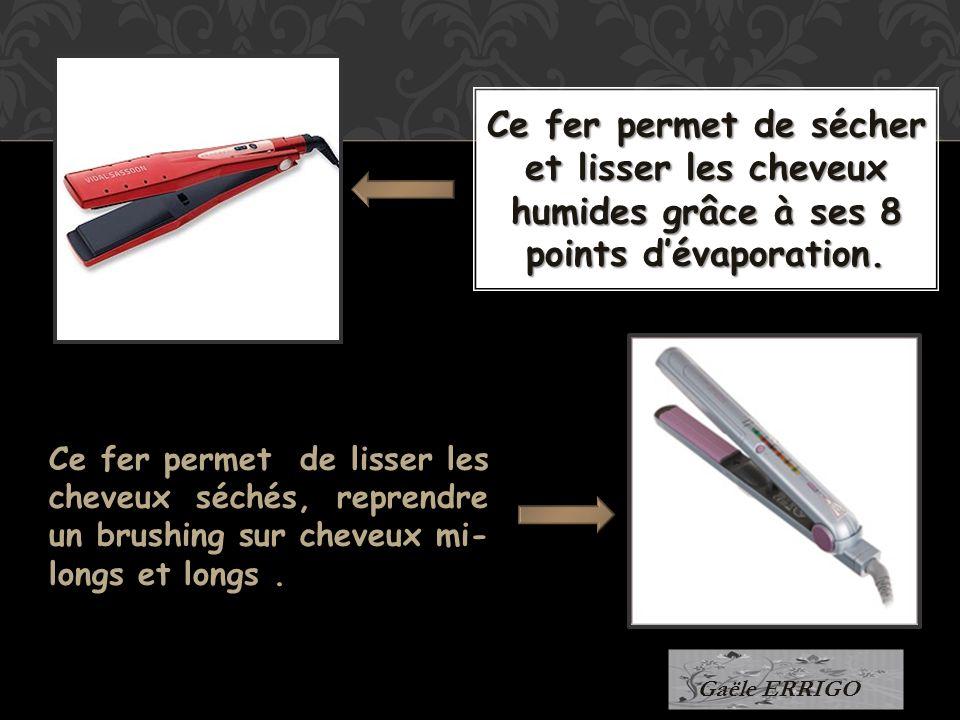Ce fer permet de sécher et lisser les cheveux humides grâce à ses 8 points dévaporation. Ce fer permet de lisser les cheveux séchés, reprendre un brus