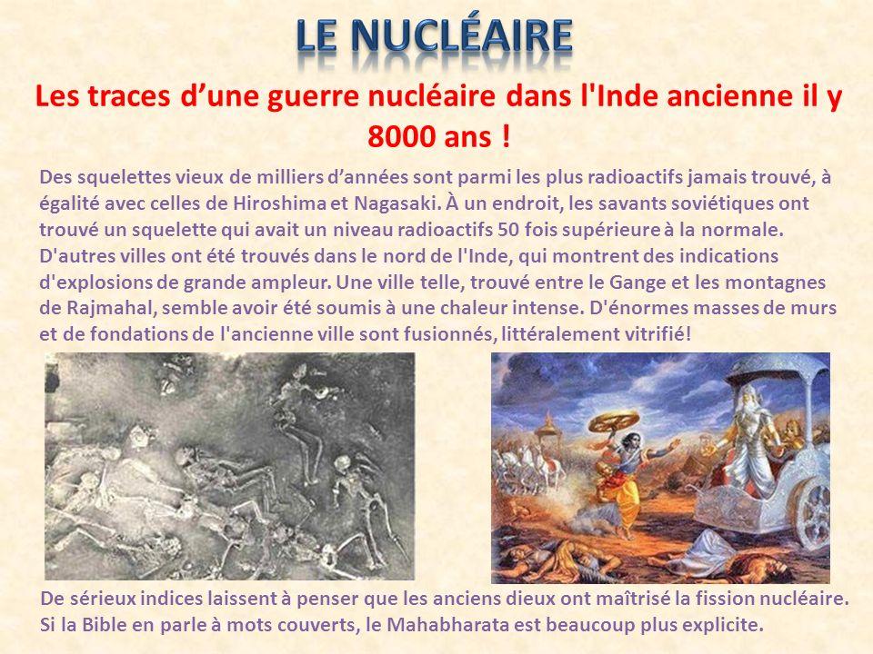 Les traces dune guerre nucléaire dans l'Inde ancienne il y 8000 ans ! Des squelettes vieux de milliers dannées sont parmi les plus radioactifs jamais