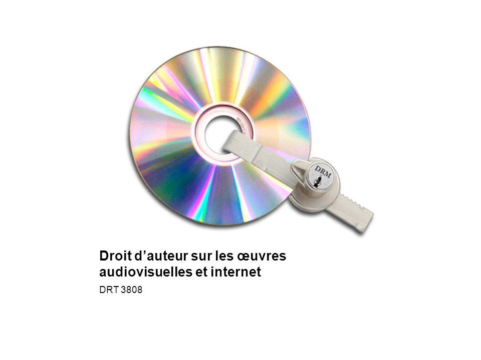 Droit dauteur sur les œuvres audiovisuelles et internet DRT 3808