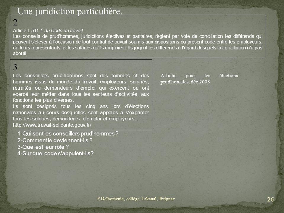 Article L.511-1 du Code du travail Les conseils de prud'hommes, juridictions électives et paritaires, règlent par voie de conciliation les différends