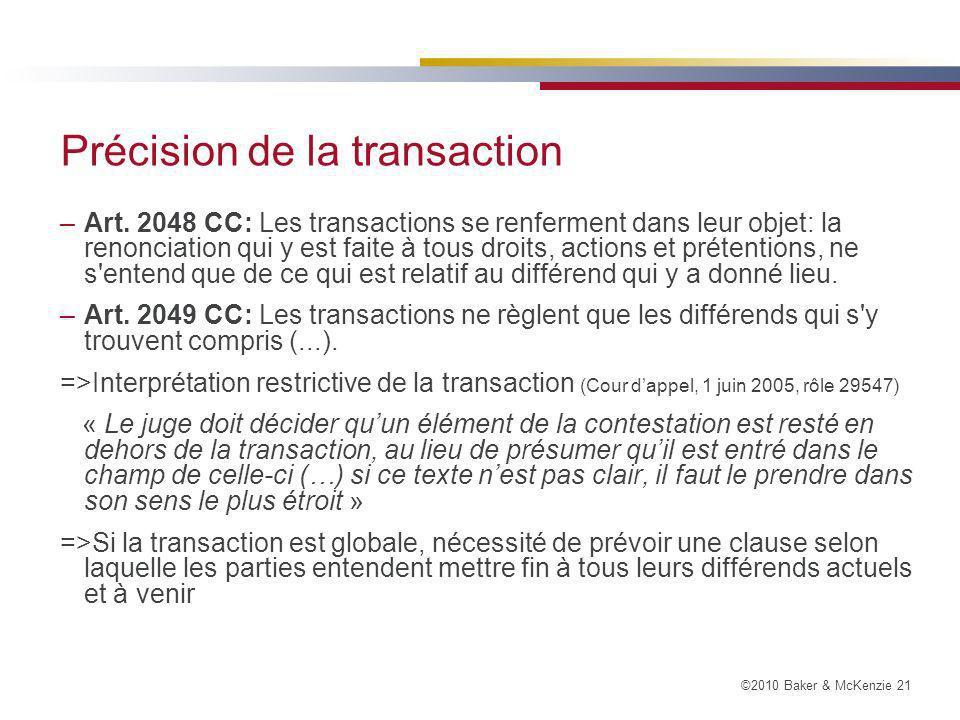 ©2010 Baker & McKenzie 21 Précision de la transaction –Art.